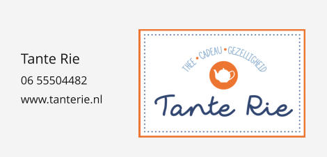 Tante Rie 06 55504482 www.tanterie.nl